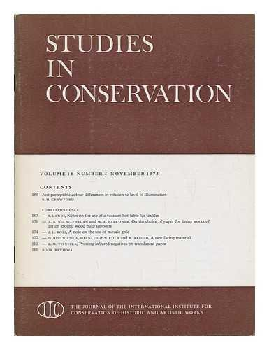Studies in conservation : the journal of the International Institute for the Conservation of Historic and Artistic Works; Volume 18, Number 4, November 1973