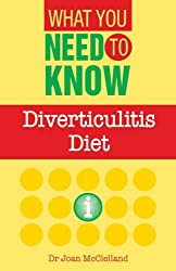 DIVERTICULITIS DIET (What You Need to Know)