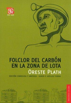 Descargar Libro Folclor del carbon en la zona de lota (Biblioteca Chilena) de Oreste Plath