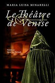 Le Théâtre de Venise (Les mystères de Venise t. 3)