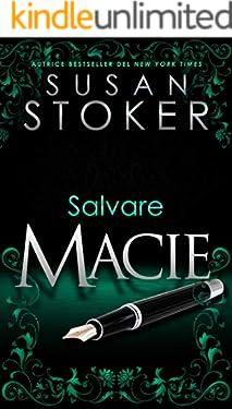 Salvare Macie (Delta Force Heroes Vol. 11)