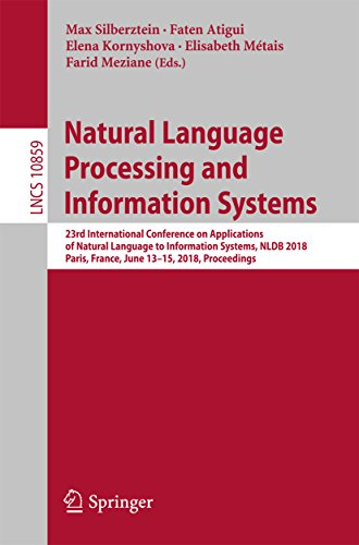 Natural Language Processing and Information Systems: 23rd International Conference on Applications of Natural Language to Information Systems, NLDB 2018, ... Applications, incl. Internet/Web, and HCI