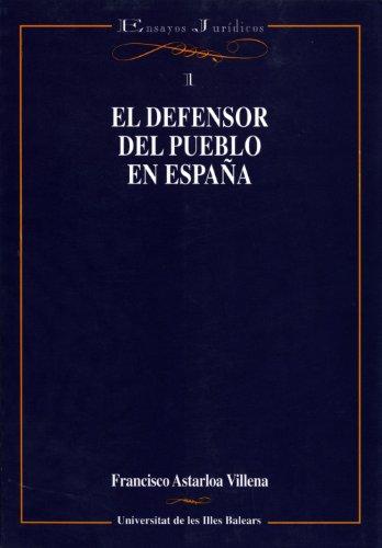 El defensor del pueblo en España (Assaigs jurídics)