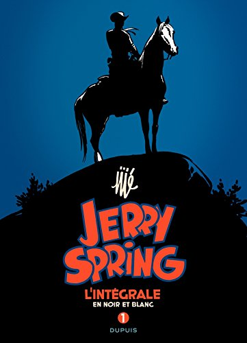 Jerry Spring - L'Intégrale Tome 1: 1954 - 1955 (French Edition)