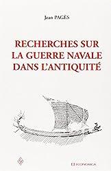 Recherches sur la guerre navale dans l'Antiquité