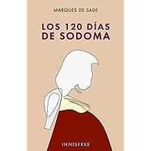 Los 120 días de Sodoma: La Escuela de Libertinaje