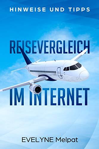 Reisevergleich im Internet: Bei der Urlaubsplanung echtes Geld sparen!