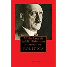 MINHA LUTA DE ADOLF HITLER COM COMENTÁRIOS: Nazismo (Portuguese Edition)