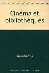 Cinéma et bibliothèques