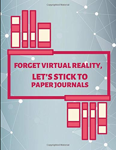 Forget Virtual Reality, Let's Stick To Paper Journals: Lined Paper Journal por YesPen YesPencil