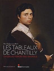Les tableaux de Chantilly : La collection du duc d'Aumale