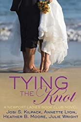 Tying the Knot: A Newport Ladies Book Club Novel by Josi S. Kilpack (2014-07-02)