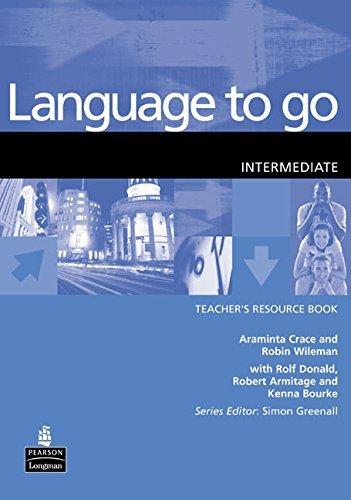 Language to Go Intermediate Teachers Resource Book: Intermediate Teachers Resource Book by Mr Robin Wileman (2002-01-22)