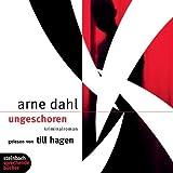 Ungeschoren. 6. Fall. Kriminalroman. 6 CDs von Arne Dahl (2007) Audio CD
