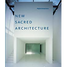 New Sacred Architecture by Phyllis Richardson (2004-11-22)