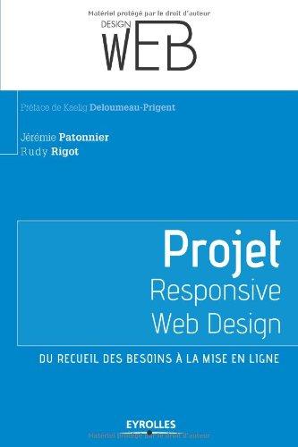 Projet Responsive Web Design: Du recueil des besoins à la mise en ligne.