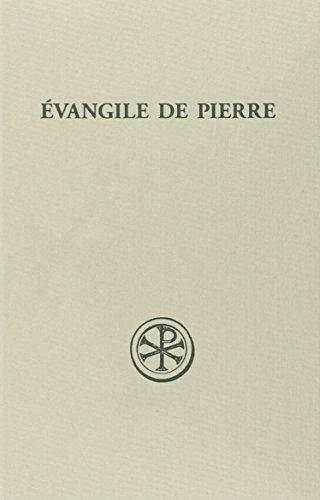 Evangile de Pierre : introduction, texte critique, traduction, commentaire et index par Maria Grazia Mara