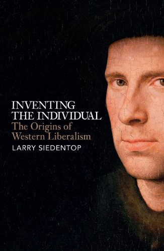 Inventing the Individual: The Origins of Western Liberalism (English Edition) por Larry Siedentop