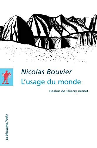 L'usage du monde (Poches littérature t. 402) (French Edition)