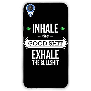EYP Weed Quotes Back Cover Case for HTC Desire 820Q