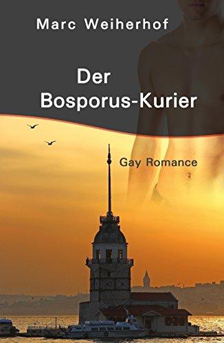 Buchseite und Rezensionen zu 'Der Bosporus-Kurier: Gay Romance' von Marc Weiherhof