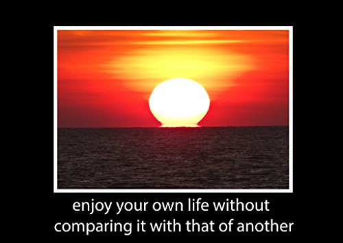 """Inspirierende, Motivational Fotografie Cool Sunset, Glowing """"genießen Sie Ihre eigenen Leben ohne vergleichen ES mit einem anderen."""" Poster Zitate in allen Größen, Papier / Fotopapier, A0"""