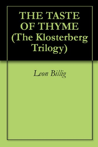 THE TASTE OF THYME (The Klosterberg Trilogy Book 1) (English Edition)