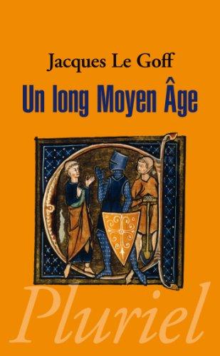 Un long moyen-âge