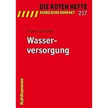 Wasserversorgung (Die Roten Hefte /Ausbildung kompakt, Band 217)