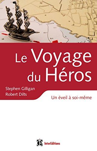 Le voyage du héros: Un éveil à soi-même