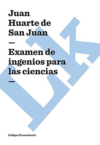 Examen de ingenios para las ciencias (Pensamiento) por Juan Huarte de San Juan