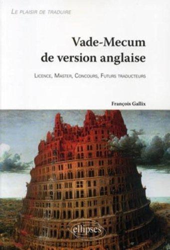 Vade-mécum version anglaise le plaisir de traduire