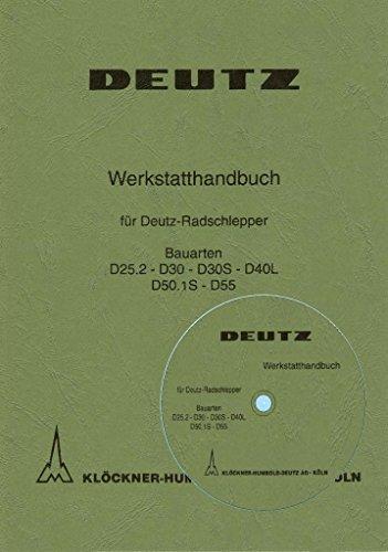 Preisvergleich Produktbild CD Werkstatthandbuch Deutz Traktor Fahrgestell D25.2 D30 D30S D40L D50.1S