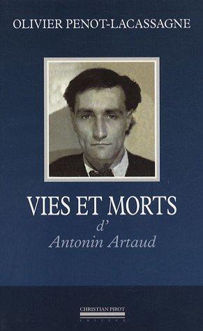 Vies et morts d'Antonin Artaud