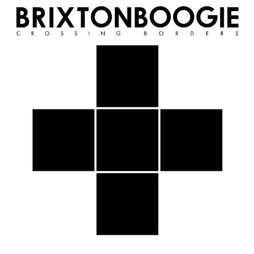 Brixtonboogie: Crossing Borders (Audio CD)