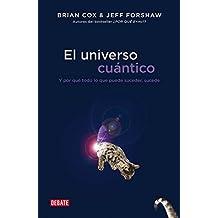 El Universo Cuantico / The Quantum Universe