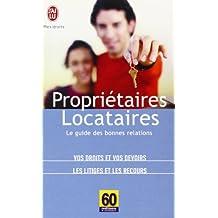 Propriétaires-locataires : Le guide des bonnes relations