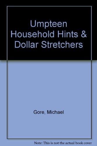 Umpteen Household Hints & Dollar Stretchers (Dollar Stretcher)