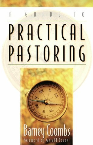 A Guide to Practical Pastoring by Barney Coombs (1999-06-01)