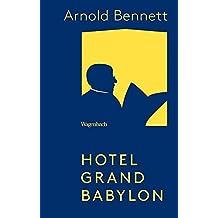 Hotel Grand Babylon (Wagenbachs andere Taschenbücher)