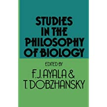 Studies in the Philosophy of Biology: Reduction and Related Problems