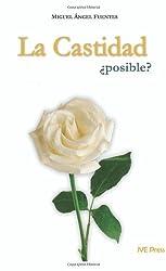 La Castidad posible? (Spanish Edition) by Miguel Angel Fuentes (2009-01-01)