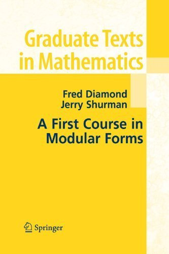 A First Course in Modular Forms (Graduate Texts in Mathematics) by Fred Diamond (2010-11-19)