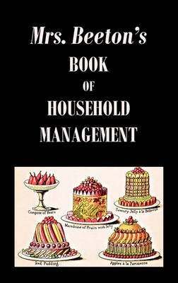 [(Mrs. Beeton's Book of Household Management)] [By (author) Isabella Beeton] published on (January, 2011)