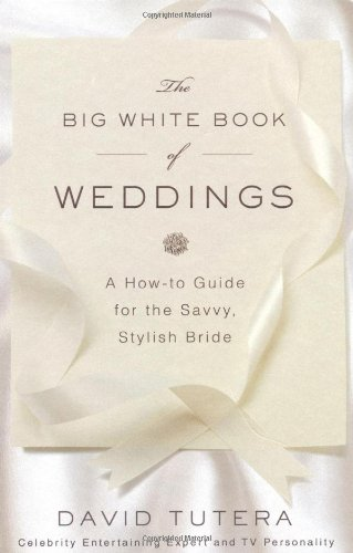 The Big White Book of Weddings por David Tutera