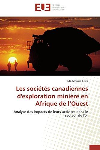 Les sociétés canadiennes d'exploration minière en afrique de l ouest