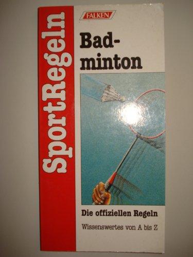 SportRegeln Badminton. Die offiziellen Regeln. Wissenswertes von A bis Z.