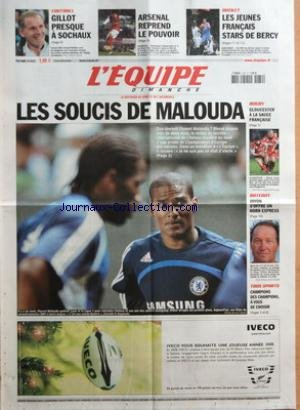 EQUIPE (L') [No 19537] du 30/12/2007 - FOOTBALL - GILLOT PRESQUE A SOCHAUX - ARSENAL REPREND LE POUVOIR - BASKET - LES JEUNES FRANCAIS STARS DE BERCY - LES SOUCIS DE MALOUDA - RUGBY - GLOUCESTER A LA SAUCE FRANCAISE - BATEAUX - JOYON SíOFFRE UN HORN EXPRESS - TOUS SPORTS - CHAMPIONS DES CHAMPIONS A VOUS DE CHOISIR