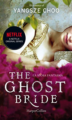 The ghost bride. La sposa fantasma. di [Choo, Yangsze]