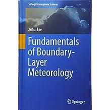 Fundamentals of Boundary-Layer Meteorology (Springer Atmospheric Sciences)